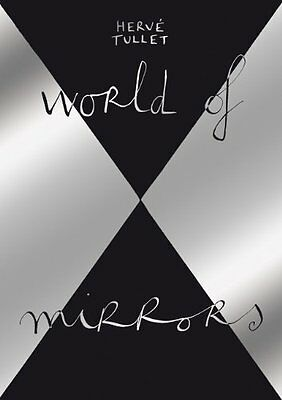 World Of Mirrors Tullet  Herve 9781840116212
