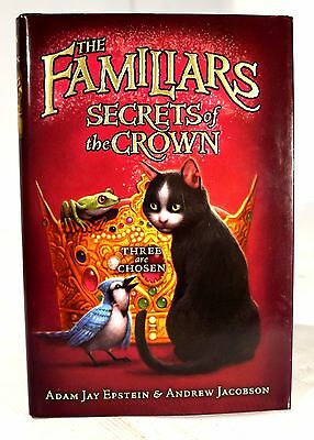 New The Familiars: Secrets of the Crown Hardcover Book