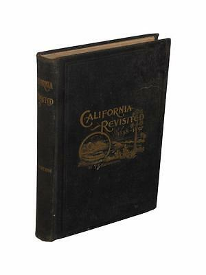 California Revisited 1898 Travel Missions San Francisco Monterrey Los Angeles