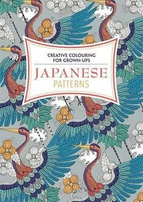 Japanese Patterns - Creative Colouring for Grown-Ups Paperback- Brand New