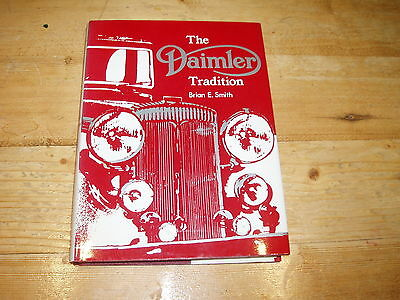Book - The Daimler Tradition by Brian E. Smith. 1st Edition 1972.