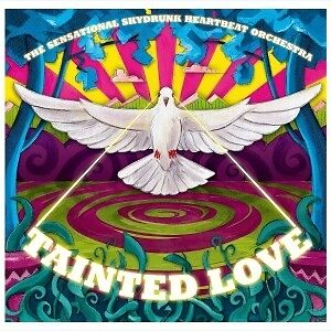 Tainted Love EP - SENSATIONAL SKYDRUNK HEARTBEAT ORCHESTRA THE [Vinyl-Single]