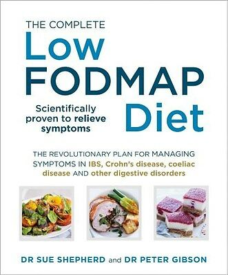 The Complete Low-FODMAP Diet by Dr. Sue Shepherd & Dr. Peter Gibson