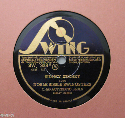 Sidney Bechet  & Noble Sissle Swingsters - Characteristic Blues SWING 323  (128)