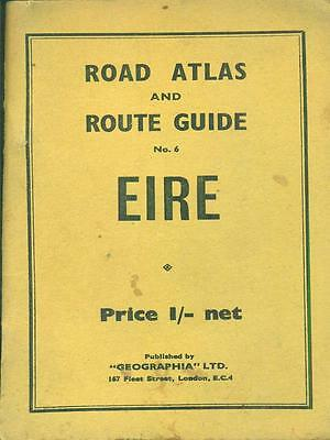 Road Atlas And Route Guide 6 / Eire  Aa.vv. Geographia Ltd 0000