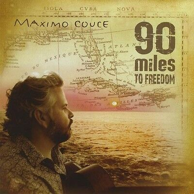 Maximo Couce - 90 Miles to Freedom [New CD]