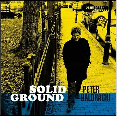 Peter Baldrachi - Solid Ground [New CD]