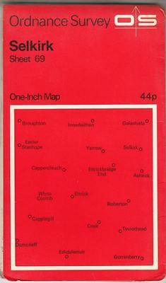 Ordnance Survey One Inch Map. Selkirk. Sheet. 69. :