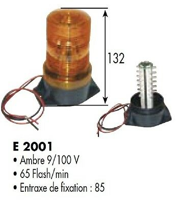 FEUX A ECLATS GYROPHARE A LED 12-80 Volts H 132 mm AMBRE ORANGE E2001