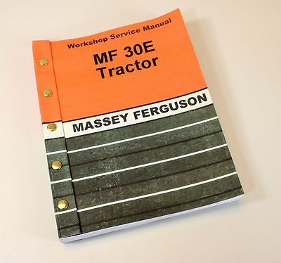 Massey Ferguson Mf 30E Tractor Service Manual Technical Repair Shop Workshop