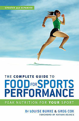 The Complete Guide to Food for Sports Performance 'Peak nutrition for your sport