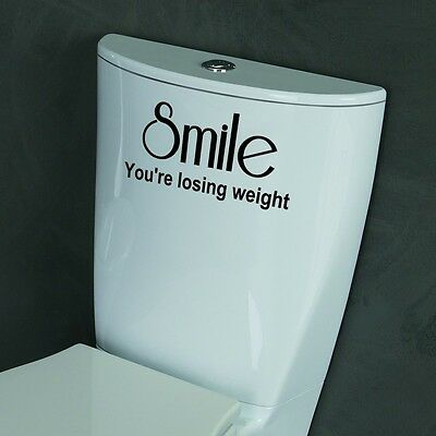 Smile you're losing weight Funny Loo Toilet bathroom sign vinyl decal sticker