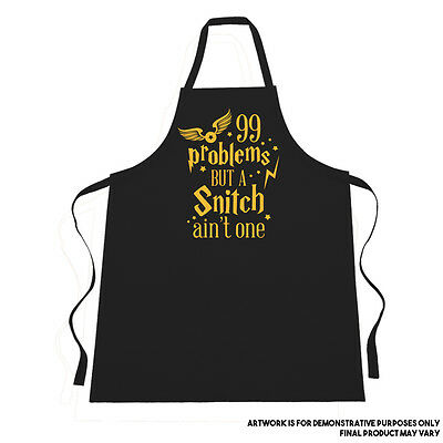 """99 PROBLEMS but a snitch ain't one"" Apron Harry Potter Inspired"