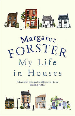 My Life in Houses Hardcover by Margaret Forster PRE-ORDER 9780701189105