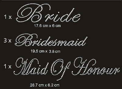 1 Bride 3 Bridesmaid 1 Maid of Honour Wedding Rhinestones Iron on Transfer Bling