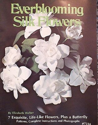 VTG 77 EVERBLOOMING SILK FLOWERS 7 Gorgeous Flowers Butterfly PATTERN Book
