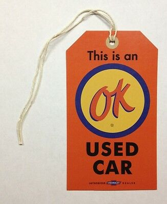 "Chevrolet Dealer ""OK"" Used Car Tag Reproduction Corvette Impala Chevelle Camaro"