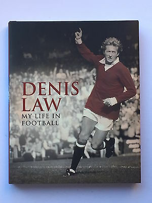 Denis Law Hand Signed My Life In Football Book.