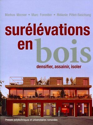 Surélévations en bois : Densifier, assainir, isoler