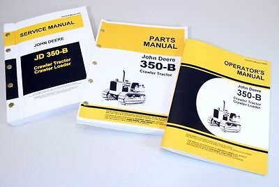 John Deere 350B Crawler Tractor Service Parts Owner Manual Technical Operator