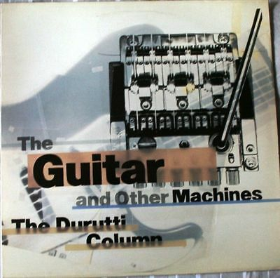 # The Durutti Column THE GUITAR AND OTHER MACHINES FACTORY (EX+ EX-) LP-M00164