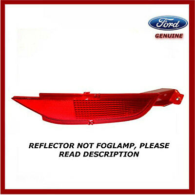 Genuine Ford Fiesta Titanium R/H D/S Rear Bumper Reflector MK8 2012-On 1552730