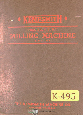 Kempsmith KNVA, Size 4 Maximill Vertical Mill, Operations and Maintenance Manual