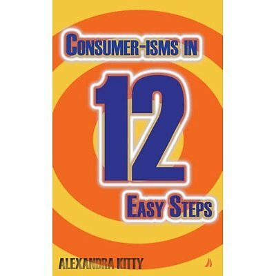 Consumer-isms 12 Easy Steps Kitty Modern contemporary fiction (po. 9781906061272