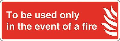 Health and Safety Fire Sticker To be used only in event of fire sticker red