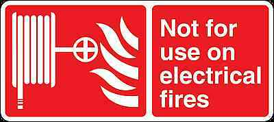 Health and Safety Fire Sticker Not for use on electrical fires hose sticker red