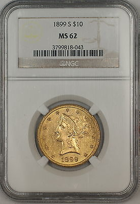 1899-S $10 Dollar Liberty Eagle Gold Coin NGC MS-62