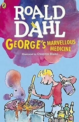 George's Marvellous Medicine by Roald Dahl (Illustrated by Quentin Blake)