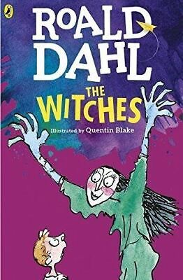 The Witches by Roald Dahl (Illustrated by Quentin Blake)