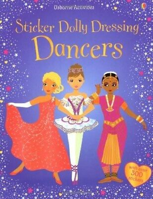 Dancers Sticker Dolly Dressing by Fiona Watt Over 300 Stickers New Book