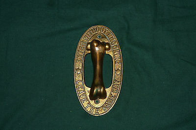 "RARE 1919 Bronze Door Knocker ""Enter Without Knocking & Leave the Same Way"""
