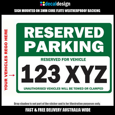 Reserved Parking Custom Sign vehicles towed or clamped mounted on 3mm coreflute