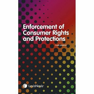 Enforcement Consumer Rights Protections Andrews Butterworths Law 9781405758765