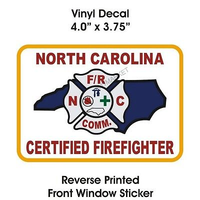 § NC Certified Firefighter Window Sticker - North Carolina Car Truck Decal FF FD