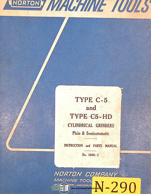 Norton Type C-5, 1040-1 Grinders, 114 page, Instruction and Parts Manual 1967