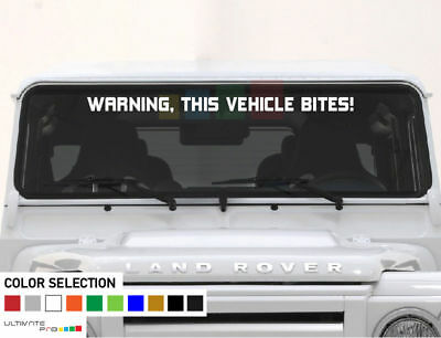 Decal banner For Land Rover DEFENDER WARNING THIS VEHICLE BITES leaf lift window