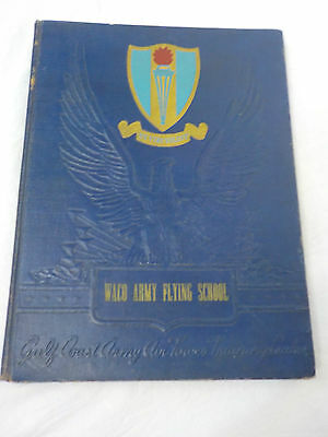 WWII US Army Air Corps Waco Texas Flying School Yearbook