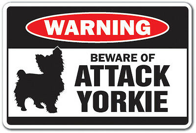 BEWARE OF ATTACK YORKIE Warning Sign animals dogs yorkshire terrier