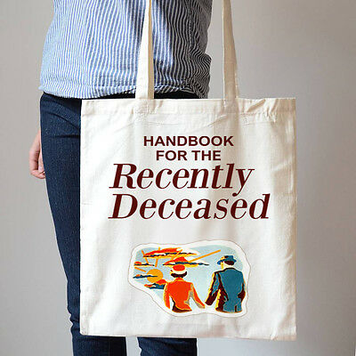 Handbook for the Recently Deceased Shopping Cotton Canvas Tote Bag T179