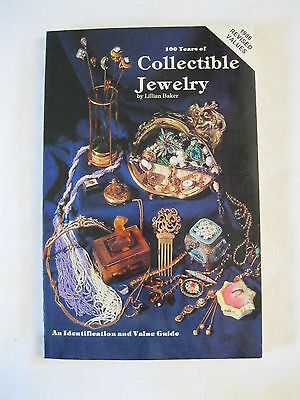 100 Years of Collectible Jewelry by Lillian Baker 1986 Revised Values Paperback