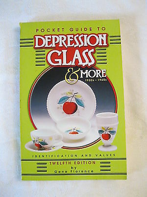 Pocket Guide to Depression Glass & More 1920s - 1960s 12th Ed By Gene Florence