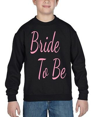 Pink Bride To Be Youth Crewneck Marriage Wedding Bachelor Party Sweatshirts