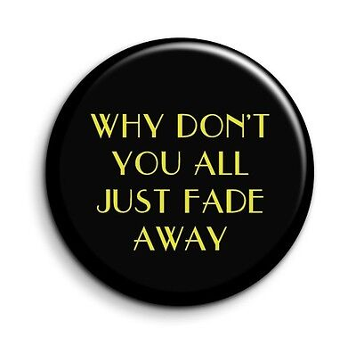 X Files /'X/' Quote Button Pin Badge Novelty Cult TV Gift 38mm//1.5 inch