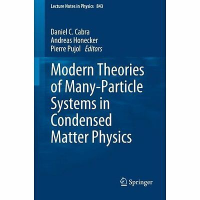Modern Theories Many-Particle Systems Condensed Matter Physics 20. 9783642104480