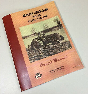 Massey Ferguson To35 Diesel Tractor Operators Owners Manual Maintenance 23C