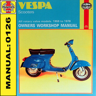 Vespa VBC1 Super VLA1 VLB1 Sprint VSD1 VSE1 Rally Scooter Haynes Manual 0126